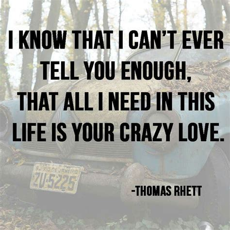 country music love songs quotes thomas rhett country lyrics pinterest thomas rhett