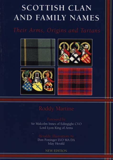scottish names scottish clan family names by roddy martine