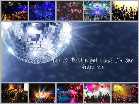 top bars in sf the top 10 best nightclubs in san francisco sanfrancisco