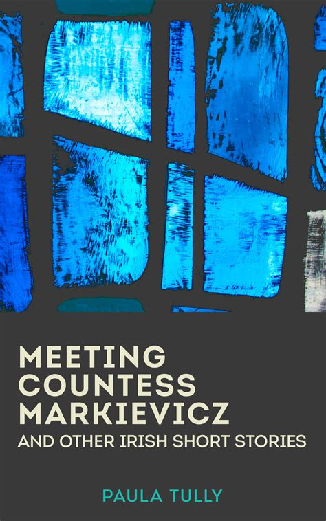 Make Money Selling Short Stories Online - meeting countess markievicz and other irish short stories now available on amazon