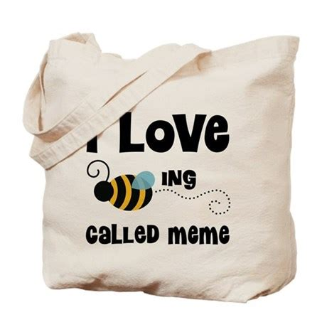 Meme Bag - i love being called meme tote bag by mainstreetfamilytshirts2