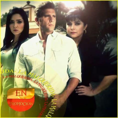 telenovela la mal querida 21 best images about la malquerida on pinterest spanish
