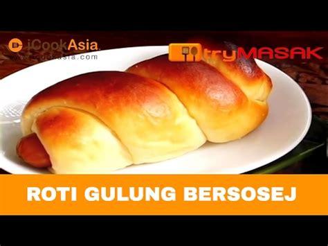 cara membuat roti hotdog gulung roti gulung bersosej youtube
