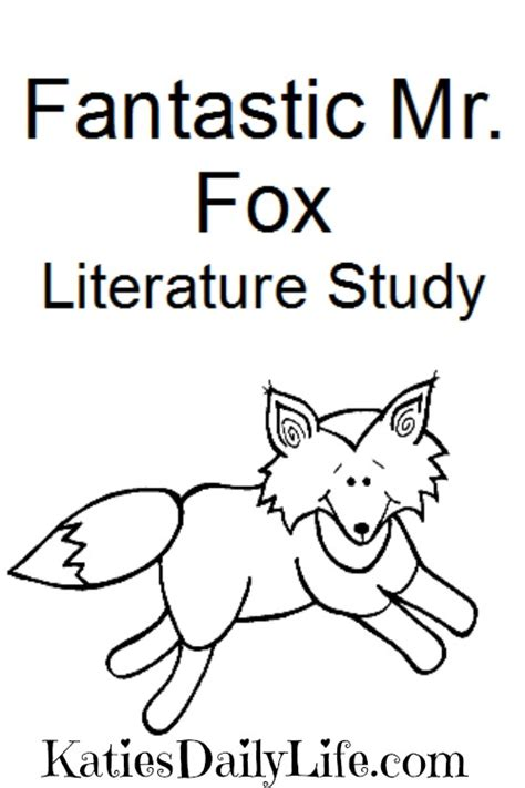 printable version of fantastic mr fox free fantastic mr fox study katie s daily life