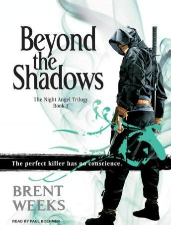 Beyond The Shadows listen to beyond the shadows by brent weeks at audiobooks