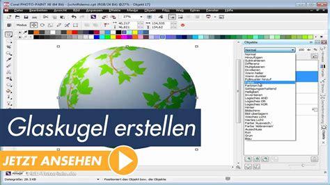 tutorial coreldraw photo paint x6 corel photo paint x6 tutorial glaskugel erstellen youtube