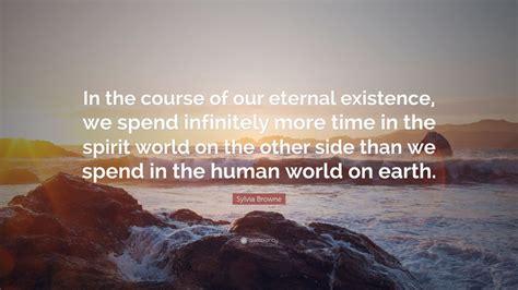 sylvia browne quote      eternal