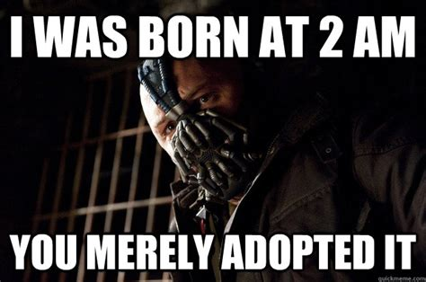 Bane Meme - was born in it molded by it you merely adopted poverty i