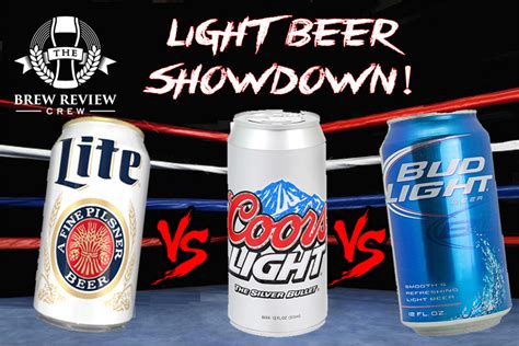 Coors Light Review by Light Showdown Bud Light Vs Miller Lite Vs Coors