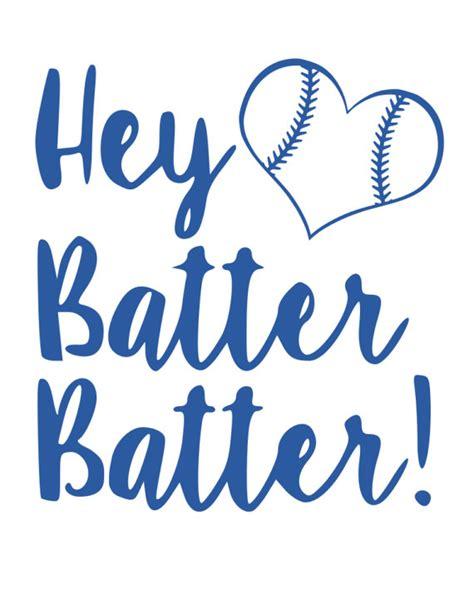 hey batter batter hey batter batter swing hey batter batter svg file