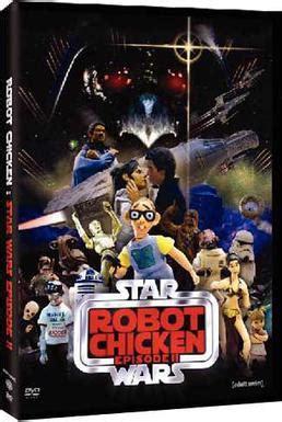 robot chicken star wars episode iii dvd review avforums robot chicken star wars episode ii wikipedia