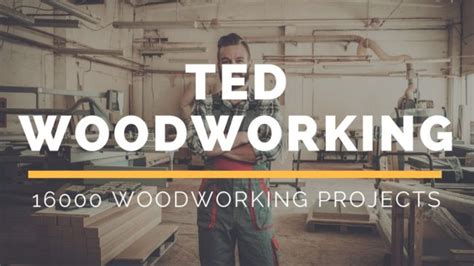 teds woodworking review compelling story  teds