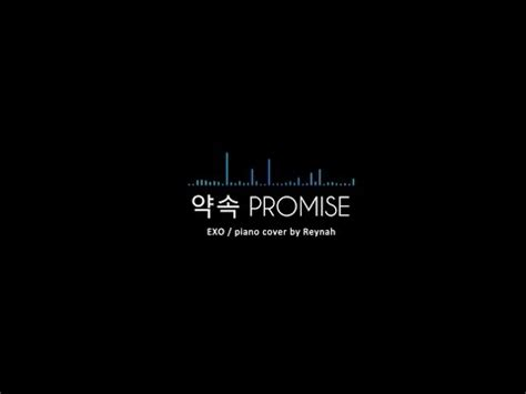 download mp3 exo promise quot 약속 exo 2014 promise quot piano cover 피아노 커버 exo 엑소