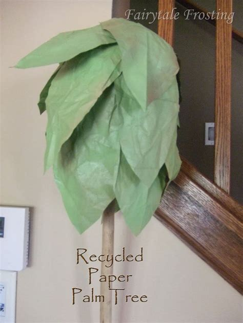 How To Make A Paper Palm Tree - 17 best ideas about paper palm tree on palm