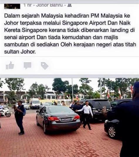 Malaysia A Johor Hitam Singapura A anak sungai derhaka jangan fitnah najib kereta singapore itu milik kedutaan malaysia lah