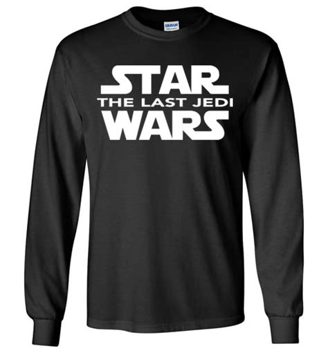 Kaos Starwars Logo Wars The Last Jedi Tag Gildan Premium Cotton wars the last jedi t shirt hoodie sweater