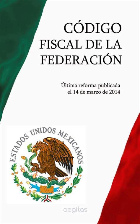 codigo fiscal bol com codigo fiscal de la federacion ebook adobe