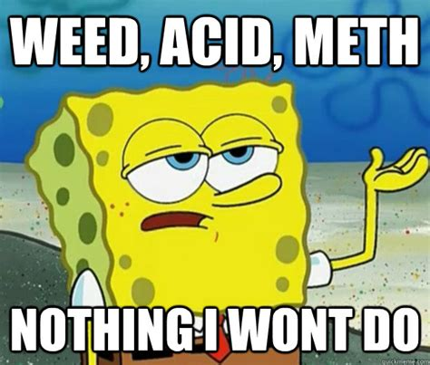 Spongebob Weed Memes - spongebob weed quotes quotesgram