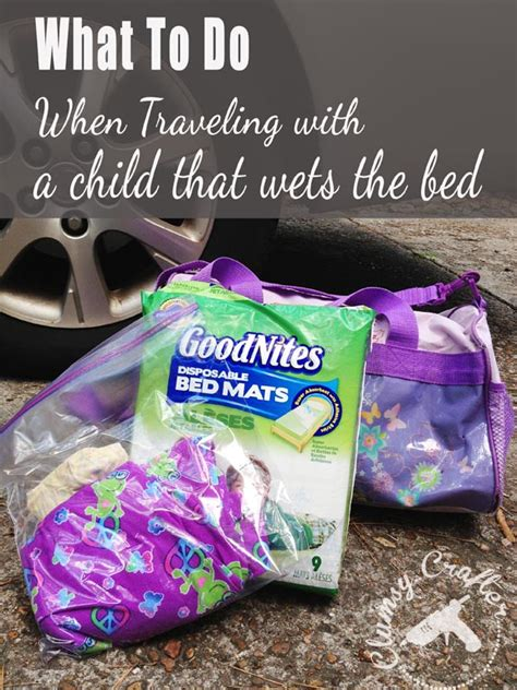 why do adults wet the bed how to travel with a bedwetter clumsy crafter