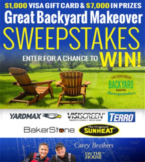 Backyard Giveaway by The Carey S Great Backyard Makeover Sweepstakes On The House