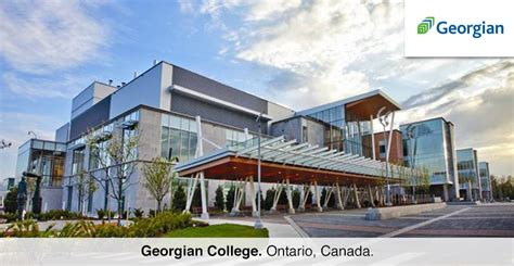 Mba Colleges In Surrey Canada by Study In Georgian College Study And Work Abroad In