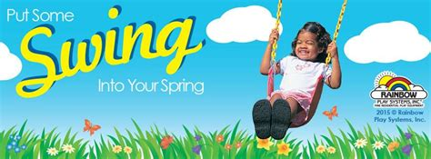 some swing put some swing in your spring with a rainbow play system