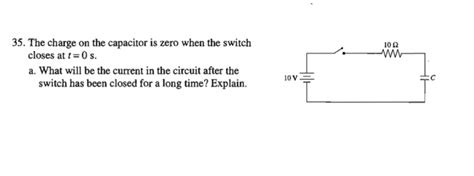 capacitor zero charge 35 the charge on the capacitor is zero when the s chegg