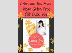 Gluten-Free Holiday Gift Guide 2016 by Celiac and the ... 2016 Xmas Gift Guide