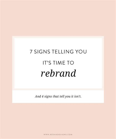 7 Telling Signs That You Are In by 7 Signs Telling You It S Time To Rebrand Signs And