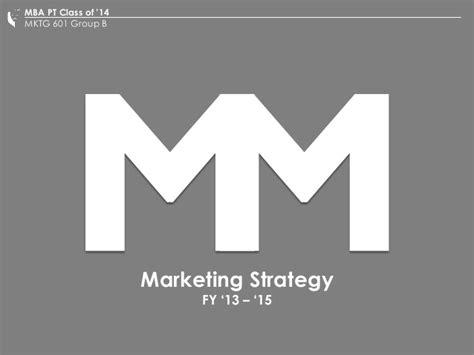Mba Marketing Minnesota by Mktg601 Marketing Strategy For Minnesota Micromotors