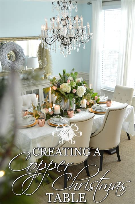 creating  copper christmas table kelley