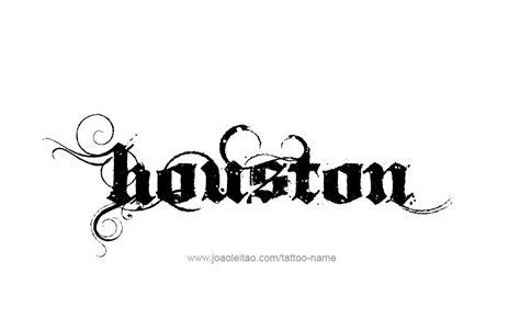 houston tattoos designs houston name designs