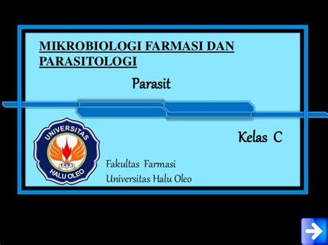 Mikrobiologi Parasitologi ppt parasit kelompok iv mikrobiologi farmasi dan parasitologi