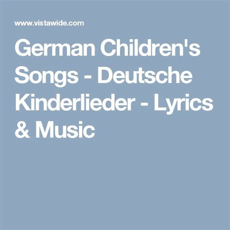 Children S Songs Lyrics - 17 best images about germany info and crafts on