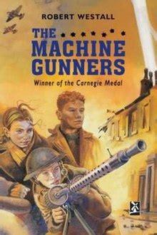 libro the machine gunners macmillan the machine gunners wikipedia