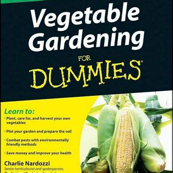Vegetable Gardening For Dummies From Barnes Noble Vegetable Gardening For Dummies