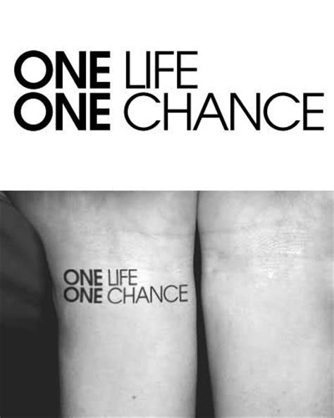 one life one chance tattoo designs the world s catalog of ideas