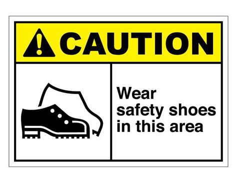 wear shoes in the house safety first wear shoes in the house safety 28 images wear boots mandatory safety sign blitz