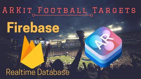 firebase unity tutorial unity 2017 arkit firebase tutorial football high scores