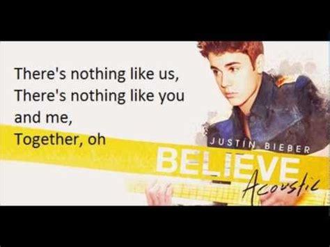 justin bieber nothing like us krafta justin bieber nothing like us lyrics believe acoustic