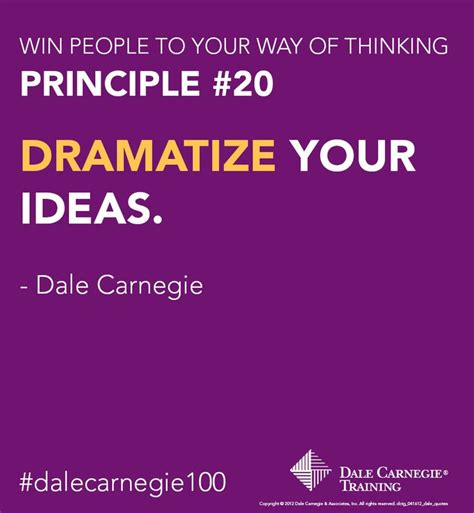 Dramatize Your by Dale Carnegie Principle 20 Quot Dramatize Your