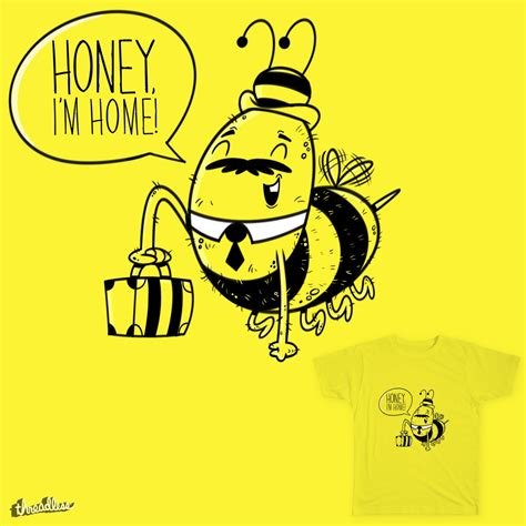 score honey i m home by tip top on threadless