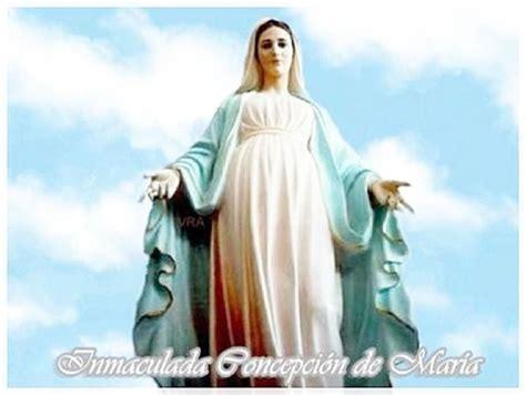 imagenes virgen maría inmaculada fiestas patronales de la virgen inmaculada concepci 243 n