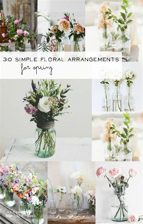 simple flower arrangements for tables 30 simple floral arrangements vintage mason jars floral