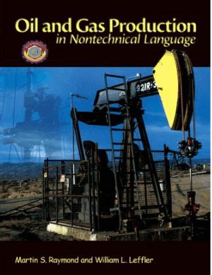 Pdf Petroleum Refining Nontechnical Language William by And Gas Production In Nontechnical Language By Martin