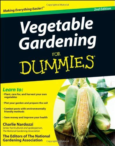 How To Start A Vegetable Garden For Dummies Vegetable Gardening For Dummies