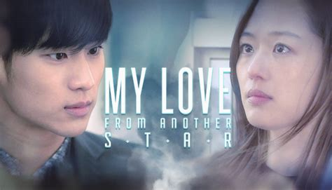 film korea my love from the star my love from another star 별에서 온 그대 watch full episodes