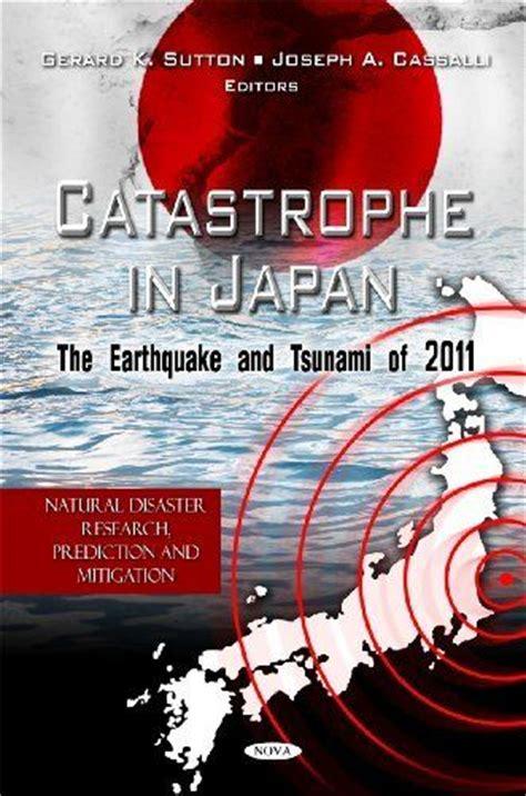 earthquake exle catastrophe in japan the earthquake and tsunami of 2011