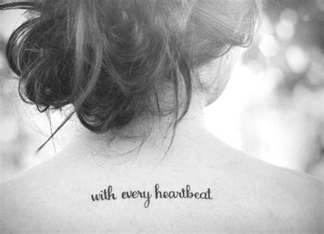 tattoo with every heartbeat bedeutung with every heartbeat text tattoo black white