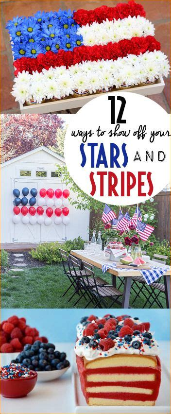 patriotic decorating ideas display your stars and stripes 525 best paige s party ideas images on pinterest